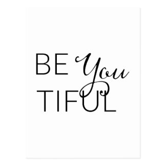 Be You Tiful - Inspirational Card Postcard