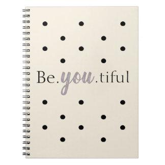 """Be.you.tiful"" Polkadot Notebook"