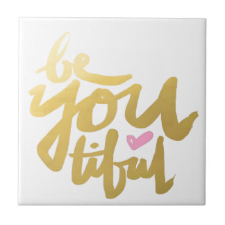 Be You Tiful Tiles