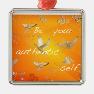 Be your authentic self Silver-Colored square ornament