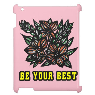 """Be Your Best"" 631 Art iPad Case"