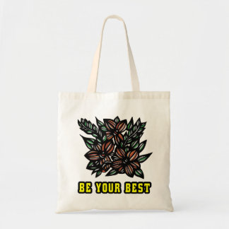 """""""Be Your Best"""" Classic Tote Bag"""