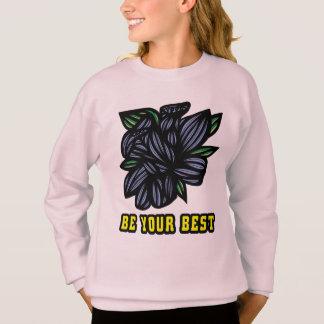 """""""Be Your Best"""" Girls' Sweatshirt"""