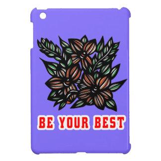 """Be Your Best"" iPad Mini Case"