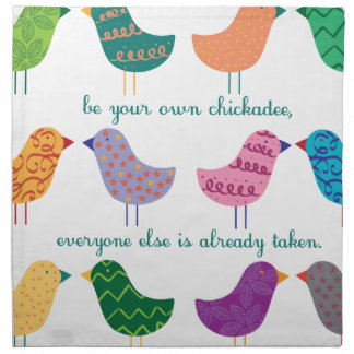 Be Your Own Chickadee Cloth Napkins