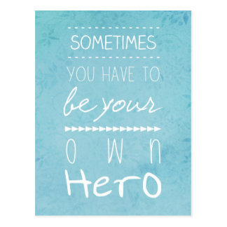 Be Your Own Hero Postcard