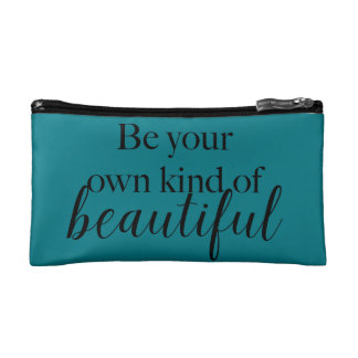 """""""Be Your Own Kind of Beautiful"""" Makeup Bag"""