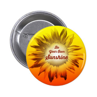 Be Your Own Sunshine Sunflower Red Yellow Ombre Pins