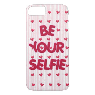 be your selfie quote iPhone 8/7 case
