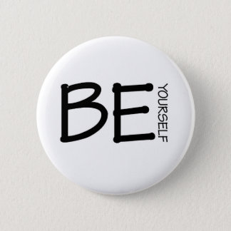 Be Yourself 2 Inch Round Button
