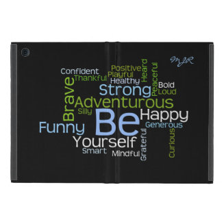 BE Yourself  Inspirational Word Cloud Covers For iPad Mini
