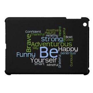 BE Yourself Inspirational Word Cloud iPad Mini Covers