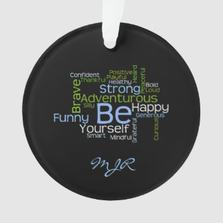 BE Yourself  Inspirational Word Cloud Ornament