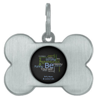BE Yourself Inspirational Word Cloud Pet ID Tag