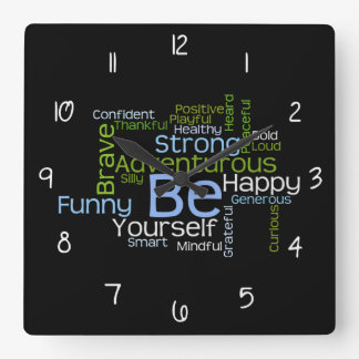 BE Yourself Inspirational Word Cloud w/numbers Square Wall Clock