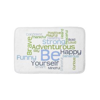 BE Yourself Motivational Word Cloud Template Bath Mat