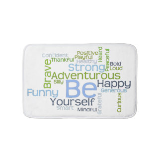 BE Yourself Motivational Word Cloud Template Bathroom Mat