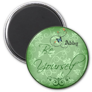 Be Yourself Swirl Green Leaf Blue Butterfly Magnet