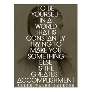 Be Yourself..The Greatest Accomplishment Postcard