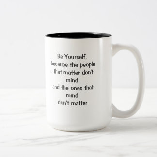 Be Yourself Two-Tone Coffee Mug