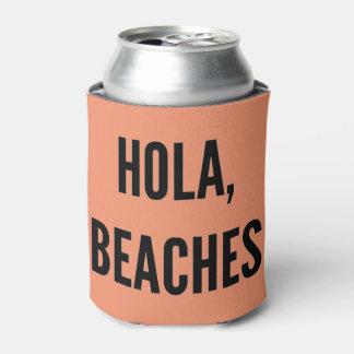 Beach bachelorette party hola, beaches! can cooler