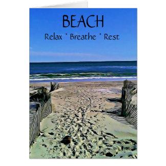 Beach, Breathe, Relax, Rest Inspirational Card