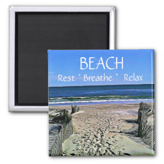 Beach Breathe Relax Rest Magnet