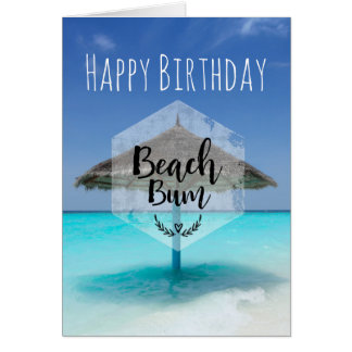 Beach Bum with Thatched Beach Umbrella Birthday Card