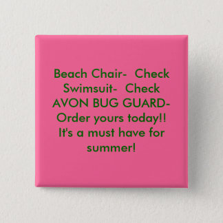 Beach Chair-  CheckSwimsuit-  CheckAVON BUG GUA... 2 Inch Square Button