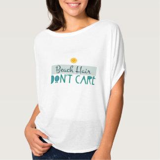 Beach Hair, Don't Care Tshirt