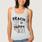Beach Life Happy Wife Tank Top