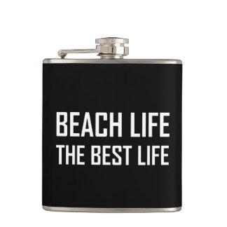 Beach Life The Best Life Hip Flask
