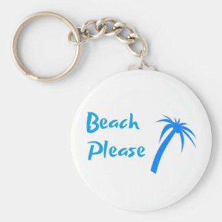 "Beach Please 2.25"" Basic Button Keychain"