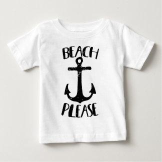 Beach Please Baby T-Shirt