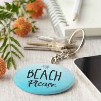Beach Please Basic Round Button Keychain