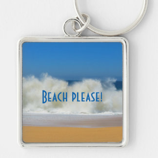 Beach Please! Beach scene with Crashing Waves Silver-Colored Square Keychain