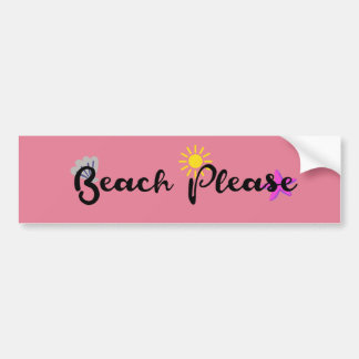 Beach Please Bumper Sticker