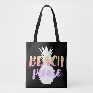 beach please calligraphy on white pineapple tote bag
