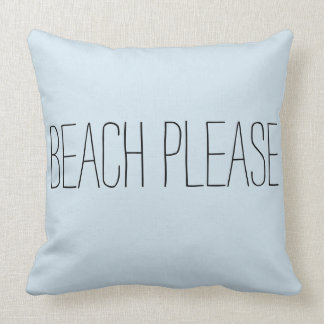 """Beach Please"" Decorative Pillow"