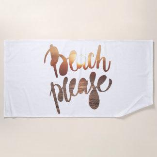 BEACH PLEASE, Fun Typography Quote Beach Towel