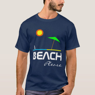 Beach Please Funny one-of-a-kind customizable T-Shirt