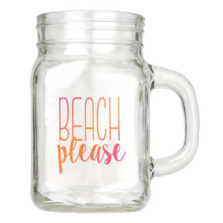 Beach Please | Funny Pink Orange Mason Jar