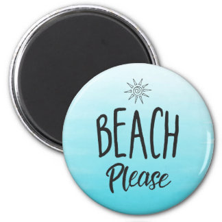 Beach Please Magnet