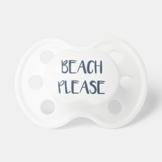 Beach Please Pacifier
