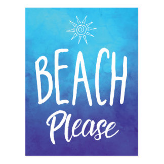 Beach Please Postcard