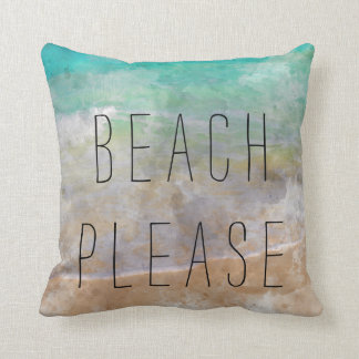 Beach Please Sea Pillow