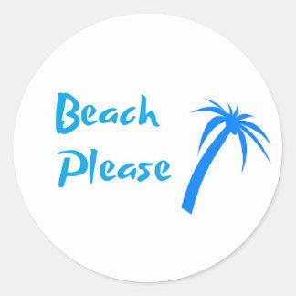 Beach Please Small Classic Round Sticker