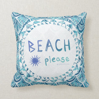 BEACH PLEASE Watercolor Funny Quote *Ombre* Throw Pillow