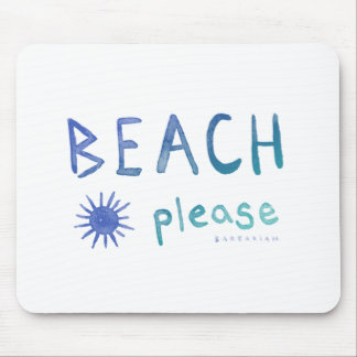 BEACH PLEASE Watercolor Quote *Ombre* Mouse Pad