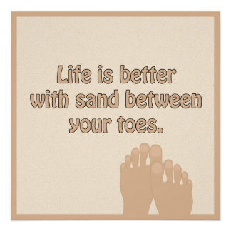 Beach Sand Between Toes Poster Perfect Poster